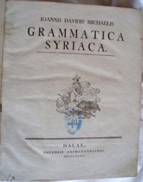 MICHAELIS Ioannis Davidis. Grammatica Syriaca