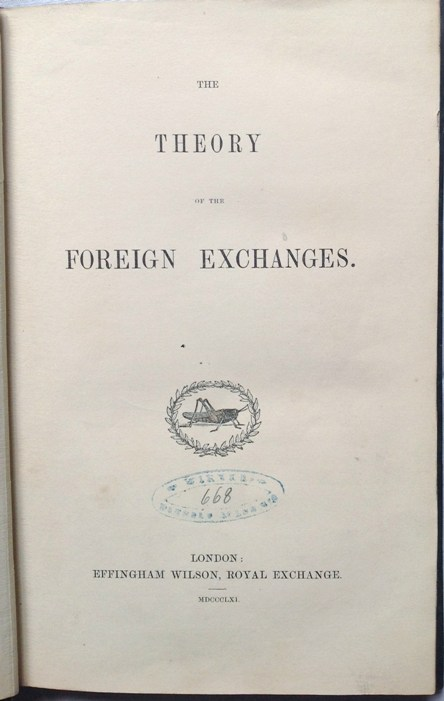 George Joachim GOSCHEN. The Theory of Foreign Exchanges 