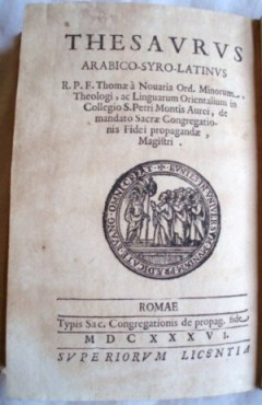 Thomas Obicini - Thesaurus Arabico-Syro-Latinus. Rome 1636
