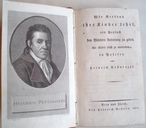 JOHANN HEINRICH PESTALOZZI. Wie Gertrud ihre Kinder lehrt. Bern & Zurich 1801 1st edition