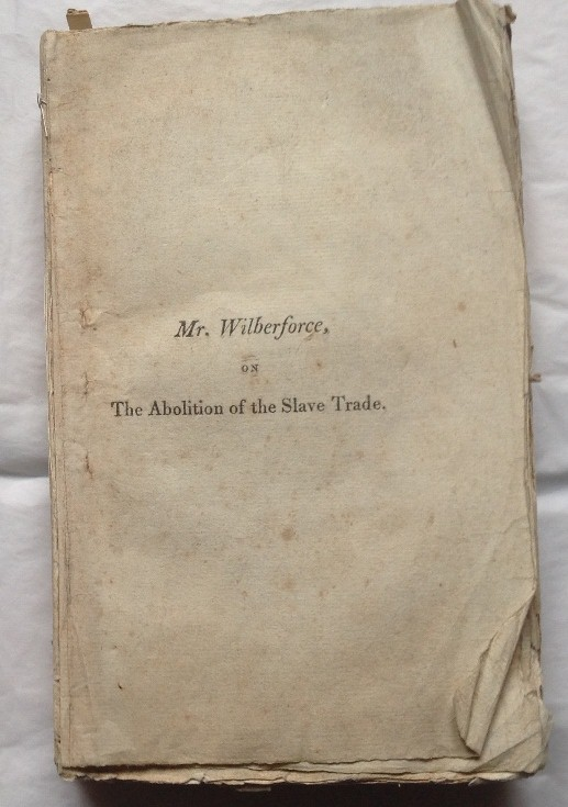 William Wilberforce - A Letter on the Abolition of the Slave Trade 1807