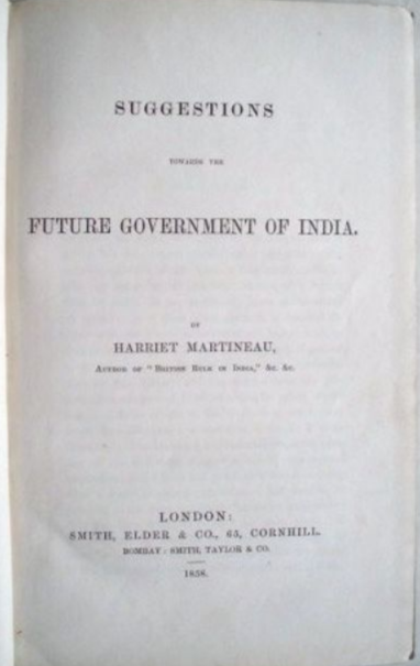 Harriet Martineau. Suggestions Towards The Future Government Of India.