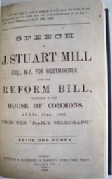 John Stuart Mill. Speech Of J.Stuart Mill Esq., M.P. For Westminster Upon The Reform Bill, Delivered In The House Of Commons, April 13th, 1866