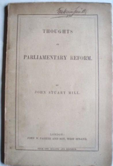 John Stuart Mill. Thoughts On Parliamentary Reform