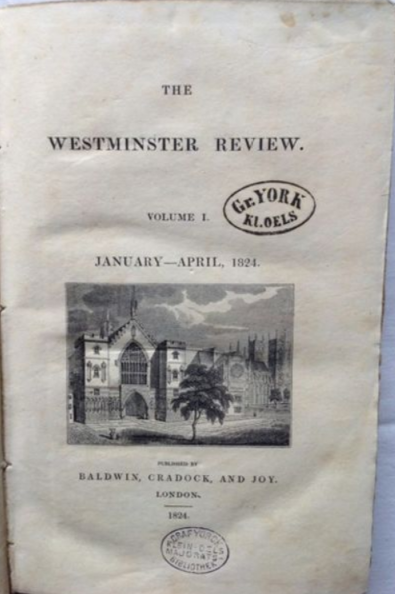 James and John Stuart Mill Mill. THE WESTMINSTER REVIEW. Volume I.